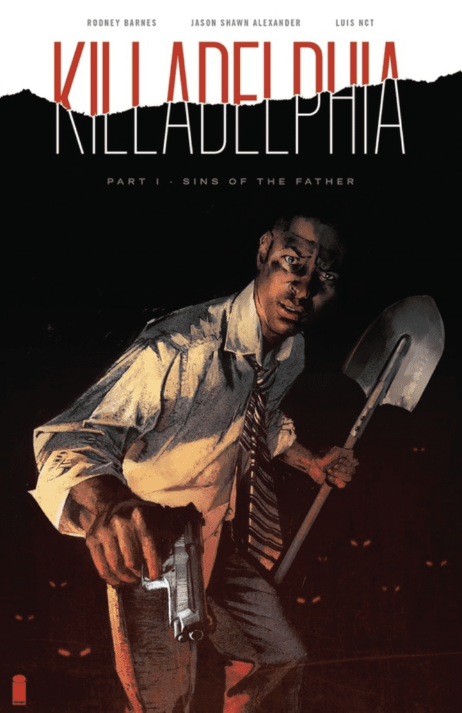 Review: KILLADELPHIA VOL 1 Gives New Life To An Old Enemy